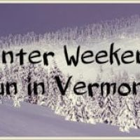 Light blue sign with black lettering Winter Weekend Fun in Vermont!, snow-covered baren trees with fluffy piles of snow.